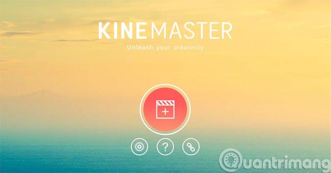 Ứng dụng chỉnh sửa video KineMaster