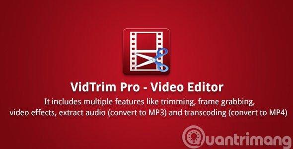 Ứng dụng chỉnh sửa video VidTrim