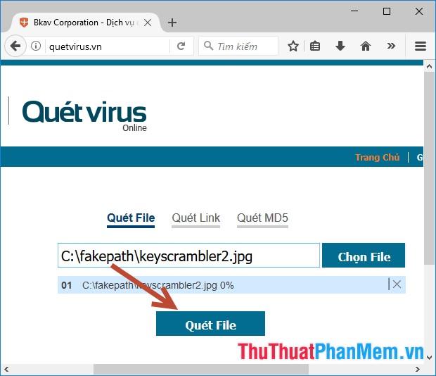 Kích chọn Quét File thực hiện quét virus