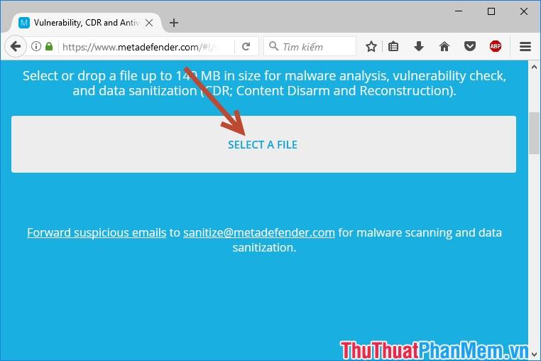 Kích chọn Select a File để lựa chọn file cần quét virus