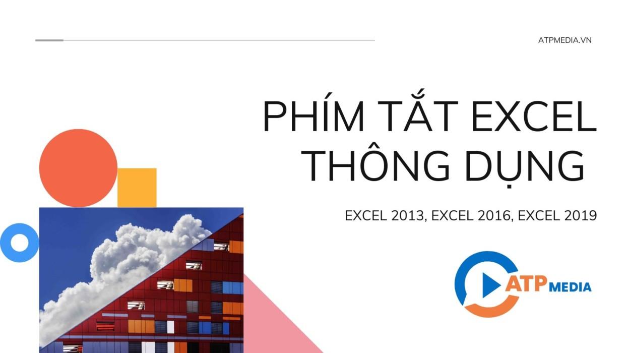 Các Phím Tắt Excel Thông Dụng 2020